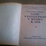ŠTEIDLER, František. Naše vystoupení v Rusku r. 1918.