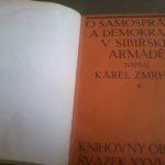 ZMRHAL, Karel. O samosprávu a demokracii v sibiřské armádě.