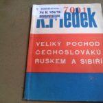 MEDEK, Rudolf. Veliký pochod Čechoslováků Ruskem a Sibiří.
